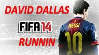 FIFA 14 soundtrack - Runnin  David Dallas (LYRICS) - @eman_fm