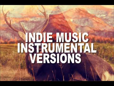 The Best Indie music instrumental Version | Very popular Indie Music Mix