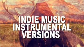 The Best Indie music instrumental Version | Very popular Indie Music Mix