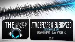 Atmozfears & Energyzed - Together We Are [HQ + HD RIP]