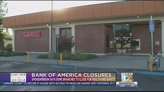 Multiple Bank of America locations temporarily closed to help protect health of employees, clients,