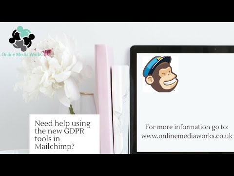 Help using the new GDPR tools from Mailchimp from Online Media Works