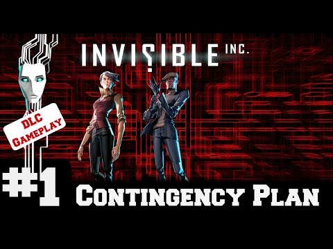Invisible Inc - Contingency Plan DLC - Gameplay/Walkthrough - Part 1