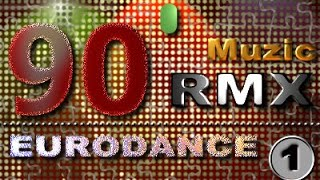 RMX 90`s Eurodance