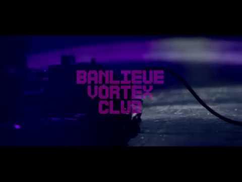NAVARRE - Banlieue Vortex Club (Clip Officiel)