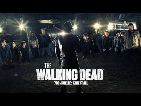 700 - Ruelle: Take It All (The Walking Dead Season 7 Trailer Song)