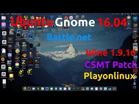 Ubuntu Gnome 16.04 [2016]Battle.net, WOW, Diablo III, Starcr