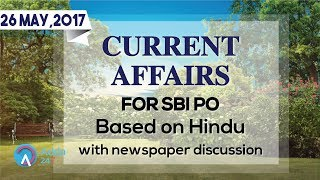 CURRENT AFFAIRS | THE HINDU | SBI PO MAINS | 26th May 2017 | Online Coaching for SBI IBPS Bank PO