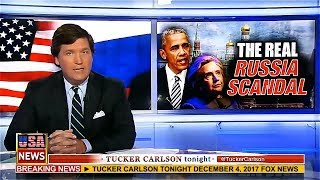 Tucker Carlson Tonight  December 6 - 7, 2017 - Sean Hannity LIVE - Tucker Carlson Fox News 12/4/17