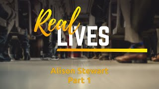 Real Lives : The Addict - Alison Stewart (1 of 2)