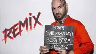 Soner Sarıkabadayı - Boza Boza ( DJ MHTTN Remix ) Video
