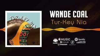 Wande Coal - Tur-Key Nla Official Audio  FreeMe TV