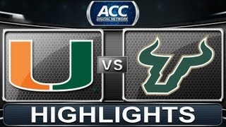 2013 ACC Football Highlights | Miami vs South Florida | ACCDigitalNetwork