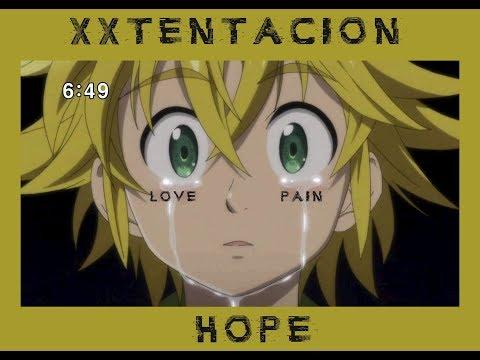 XXXTENTACION - Hope (AMV)