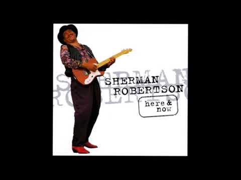 Sherman Robertson - Salty Tears