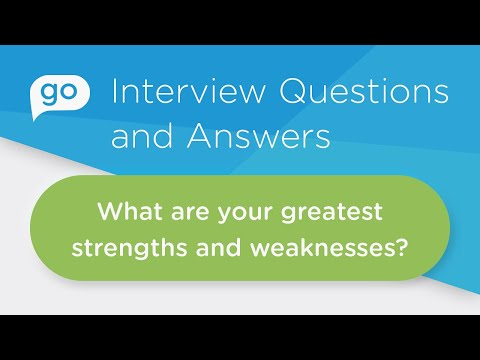 What Are Your Greatest Strengths And Weaknesses How To Answer