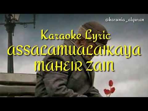 Maher Zain (Assalamualaika) ~ Karaoke & Lirik