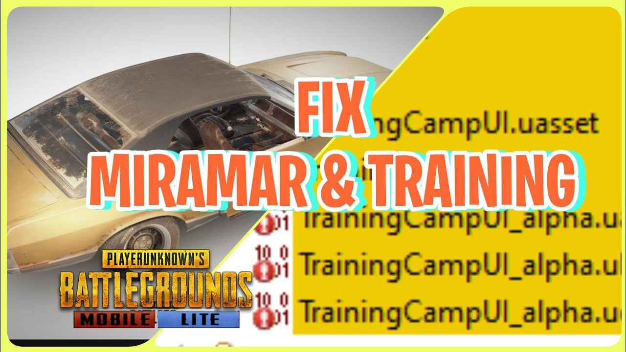 Fix Miramar & Mode Training