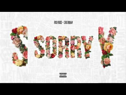Rick Ross - Sorry (feat.  Chris Brown) (Audio & Download) 320 Kbps