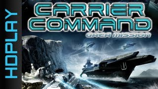 Carrier Command Gaea Mission - Gameplay PC | HD
