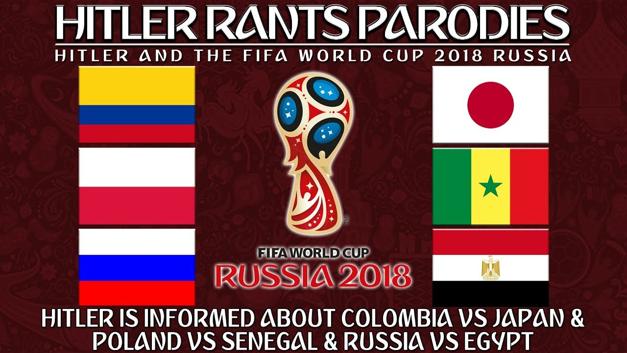 Hilter is informed about Columbia Vs Japan & Poland Vs Senegal & Russia Vs Egypt