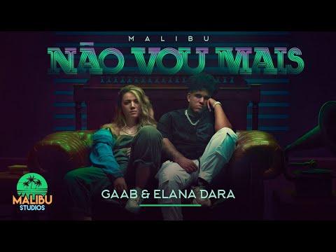 Gaab & Elana Dara – Não Vou Mais
