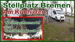 Wohnmobilstellplatz Bremen Am Kuhhirten Rundgang Bremer Weihnachtsmarkt und Schlachte Zauber