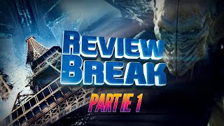 INDEPENDENCE DAY RESURGENCE (NO SPOILERS) - Nexus VI - REVIEW BREAK #4 PART 1
