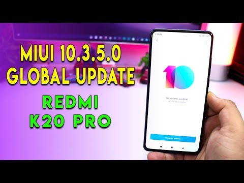MIUI 10.3.5.0 Global Update for Redmi K20 Pro OFFICIAL UPDATE