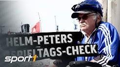 Los geht's! Helm-Peter startet mit Saisoncheck   HELM-PETERS SPIELTAGSCHECK