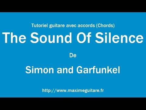 The Sound Of Silence Simon And Garfunkel Tutoriel Guitare Avec