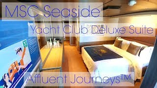 MSC Seaside Yacht Club Deluxe Suite Tour