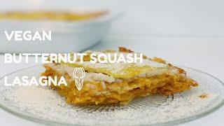 Recipe Vegan | Vegan butternut squash lasagna - lasagne vegan à la courge butternut | (EN-FR)