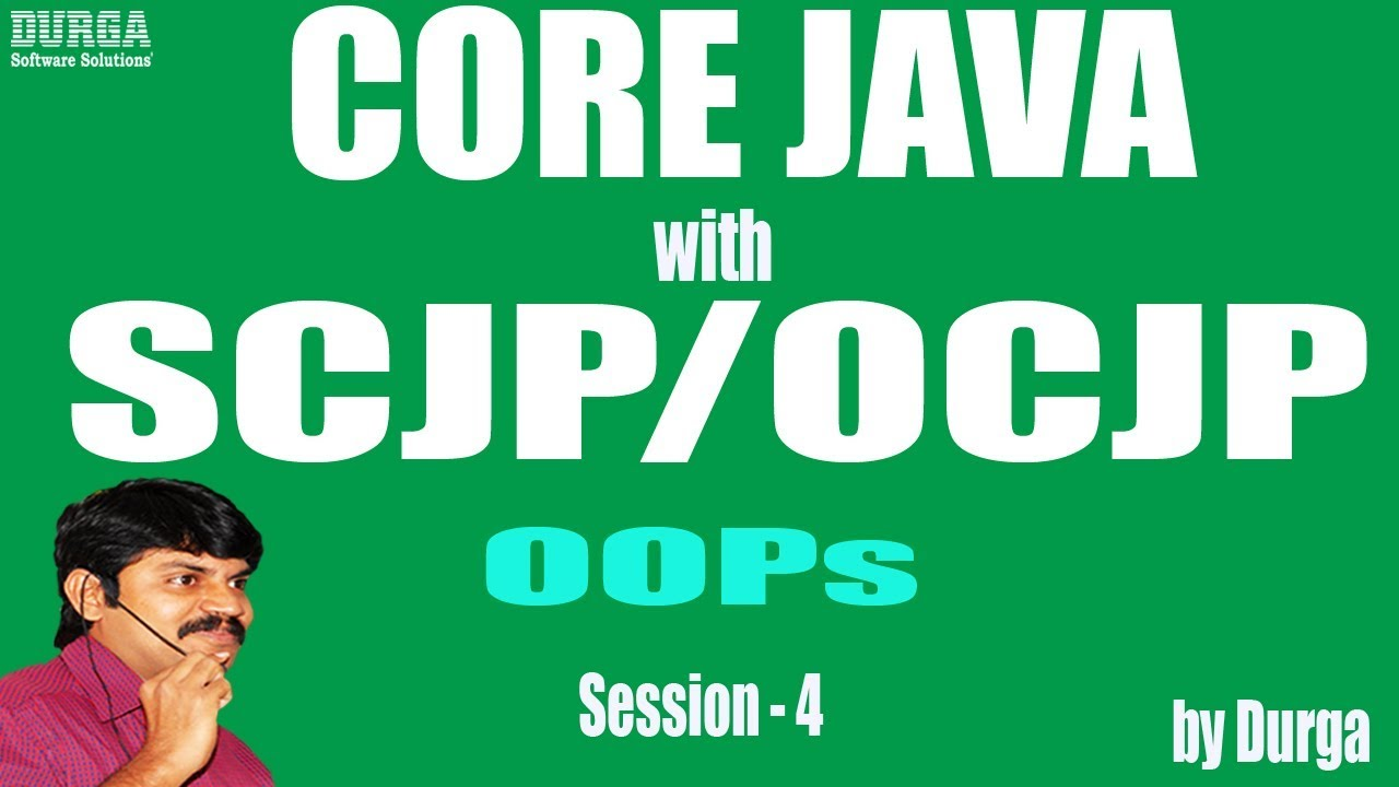 Core Java With OCJP/SCJP: OOPs(Object Oriented Programming