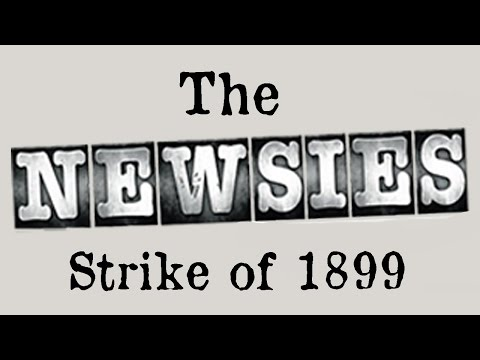 The Newsies Strike of 1899