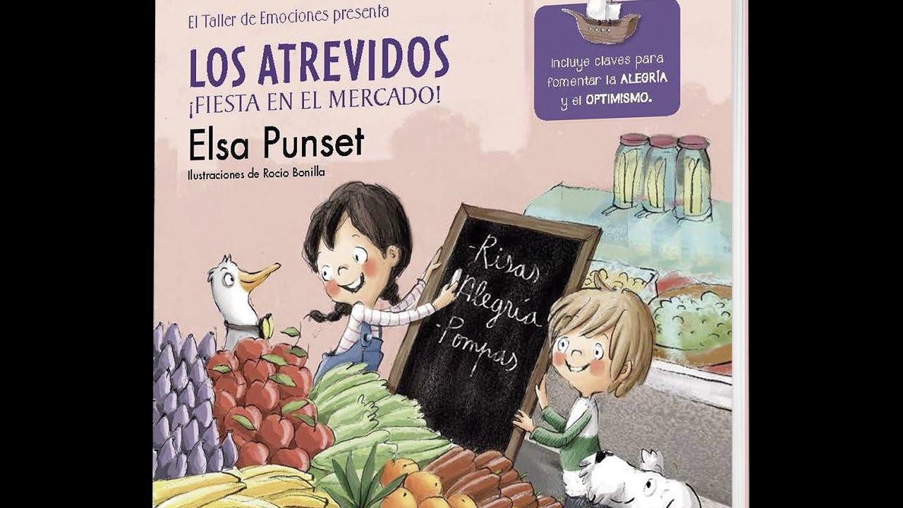 Los Atrevidos: Fiesta en el Mercado - ELSA PUNSET - Taller