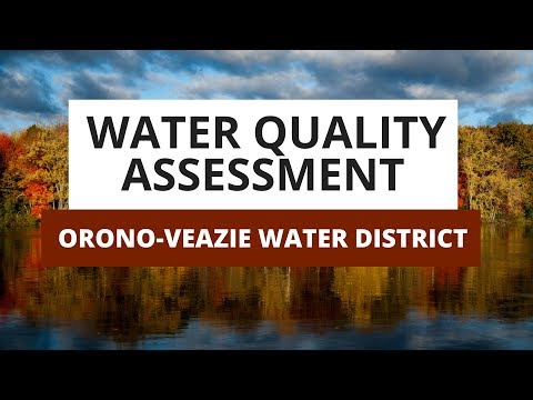 Orono-Veazie, Maine 2018 Water Quality Assessment