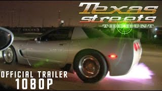 Texas Streets THE HUNT - The SUPER BOWL of Street Racing!!!