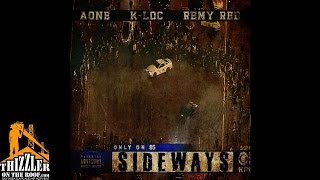 AOne ft. K-Loc & Remy Red - Sideways [Thizzler.com]
