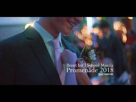 Brent Int'l School Manila Promenade 2018 - Same Day Edit