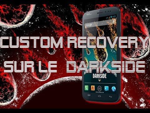 Wiko Darkside - TUTO Installation d'un Custom Recovery CWM