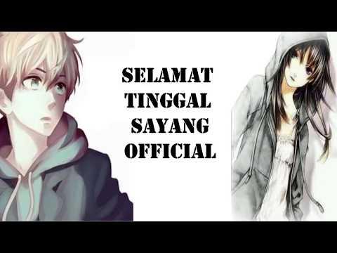 Selamat Tinggal Sayang (Official Version) Lyrics Video By Haqiem Rusli