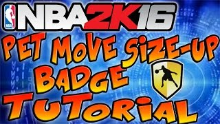 NBA 2K16 Tips - ANKLE BREAKER PET MOVE SIZE UP BADGE TUTORIAL