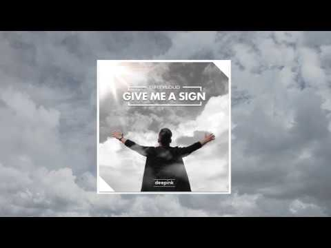 Dirtyloud - Give me a Sign