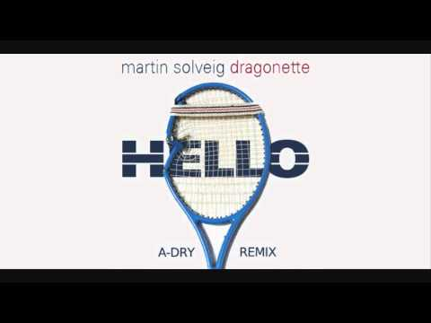 Martin Solveig Feat. Dragonette - Hello (A-Dry Remix)