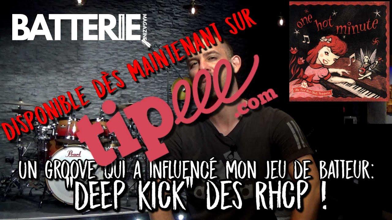 """Nouvelle vidéo : Un groove qui a influencé mon jeu de batteur """"Deep Kick"""" des Red Hot Chili Peppers!"""