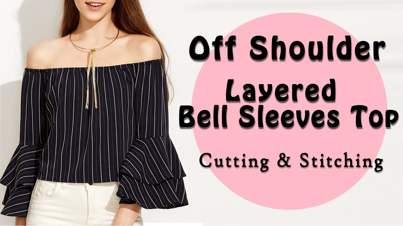 f224a547e72 Off Shoulder Top   Layered Bell Sleeves   Full Cutting & Stitching Tutorial