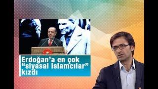 """Kurtuluş Tayiz    Erdoğan'a en çok """"siyasal islamcılar"""" kızdı"""