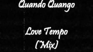 Quando Quango - Love Tempo (Mix)