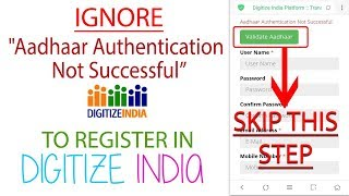 Aadhaar Authentication Not Successful | Steps to Register Digitize India